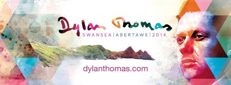 Dylan Thomas 2014 - www.dylanthomas.com