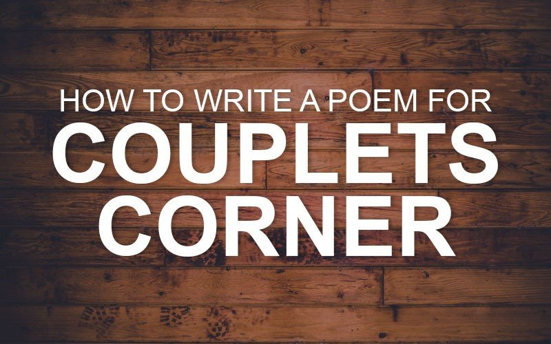 How to write a poem for couplets corner